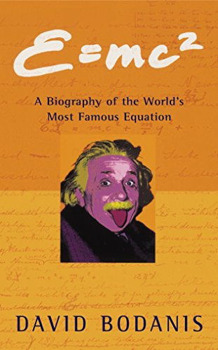9780330391658: e=mc2: A Biography of the World's Most Famous Equation