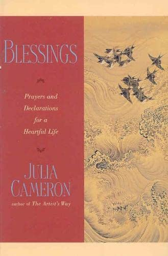 Blessings: Prayers and Declarations for a Hear (0330391879) by Julia Cameron