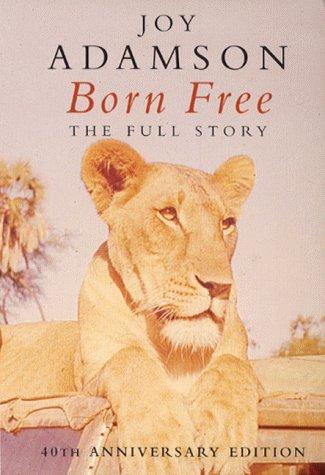 9780330391900: Born Free: The Full Story