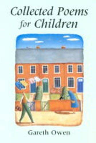 Gareth Owen: Collected Poems for Children: Owen, Gareth