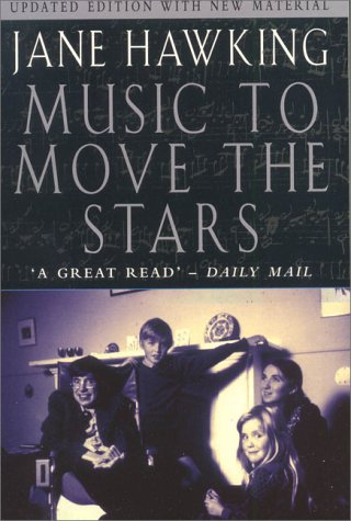 9780330392471: Music to Move the Stars : A Life with Stephen Hawking (Updated Edition)