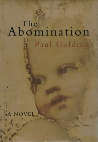 The Abomination: Golding, Paul