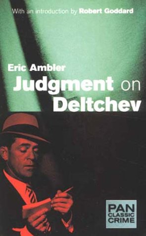 9780330396189: Judgment of Deltchev (Pan Classic Crime)
