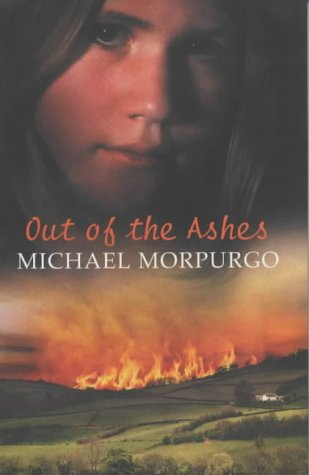 Out of the Ashes - Signed Copy: MORPURGO, Michael