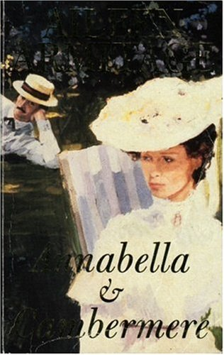 Annabella and Cambermere - Two Novels under one cover