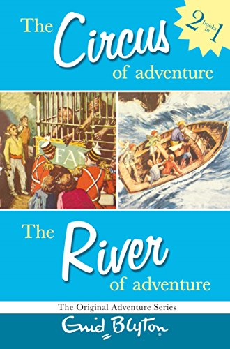 """9780330398381: Adventure Series: Circus & River Bind-up: """"The Circus of Adventure"""" , """"The River of Adventure"""" (Adventure Series [3])"""