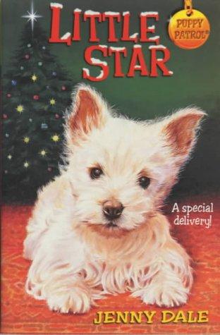 Little Star (Puppy Patrol): Jenny Dale, Dale Jenny