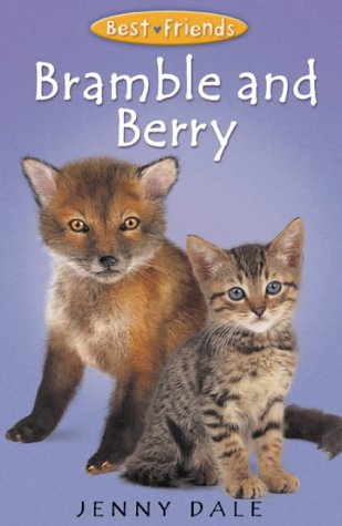 9780330398572: Best Friends 5:Bramble and Berry