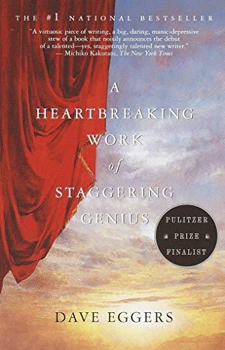9780330407489: A Heartbreaking Work of Staggering Genius