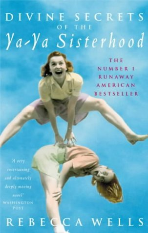 9780330411509: Divine Secrets of the Ya-Ya Sisterhood