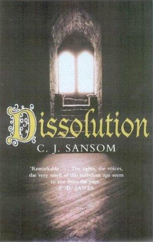 9780330411967: Dissolution (The Shardlake series)