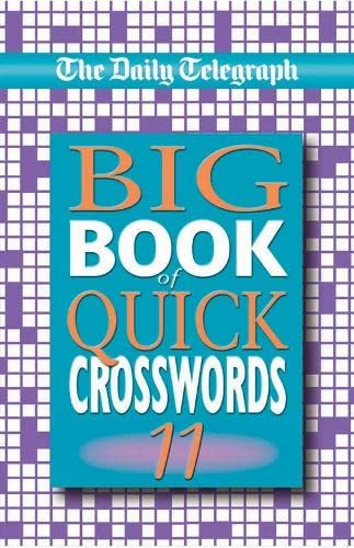 9780330412124: The Daily Telegraph Big Book of Quick Crosswords 11: Bk.11