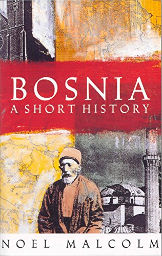 9780330412445: Bosnia: A Short History