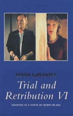 9780330412667: Trial & Retribution 6 (No.6)