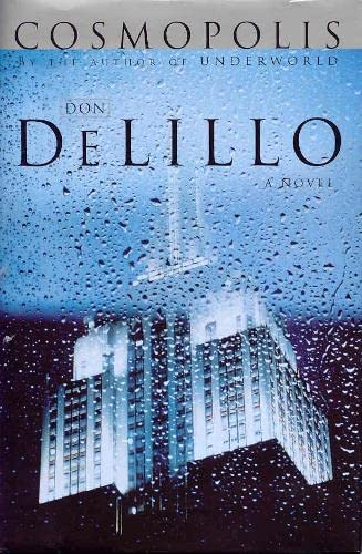 Cosmopolis. - signiert - signed: DeLillo, Don