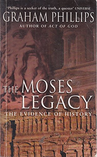 9780330412995: The Moses Legacy: The Evidence of History
