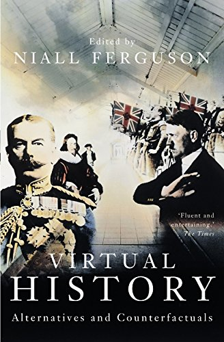 9780330413039: Virtual History: Alternatives and Counterfactuals