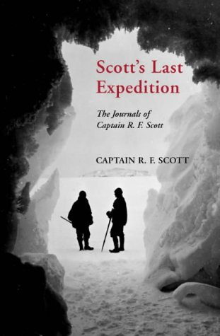 9780330413299: Scott's Last Expedition: The Journals of Captain R.F. Scott