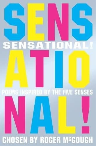 9780330413442: Sensational!: Poems Inspired By the Five Senses