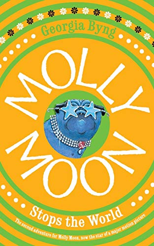 9780330415774: Molly Moon Stops the World