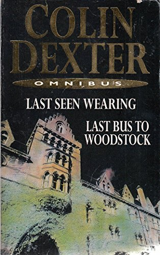 Last Seen Wearing and Last Bus to: Dexter, Colin