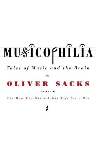 9780330418386: Musicophilia: Tales of Music and the Brain