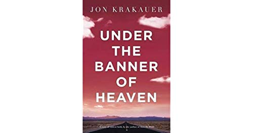 9780330419123: Under The Banner of Heaven: A Story of Violent Faith