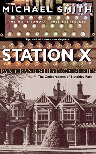 9780330419291: Station X (Pan Grand Strategy Series)