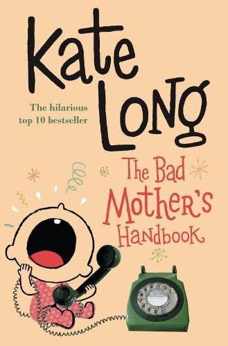9780330419338: The Bad Mother's Handbook