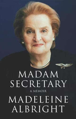 9780330419550: Madam Secretary: A Memoir