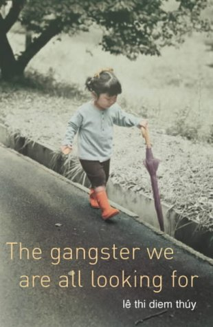 9780330419833: The Gangster We Are All Looking For