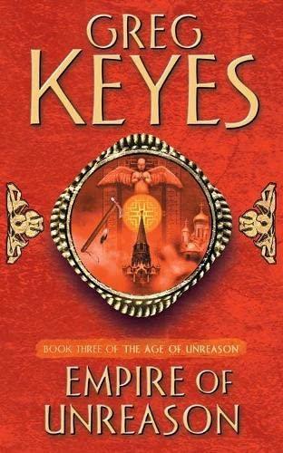 9780330419994: Empire of Unreason (The Age of Unreason, Book 3)