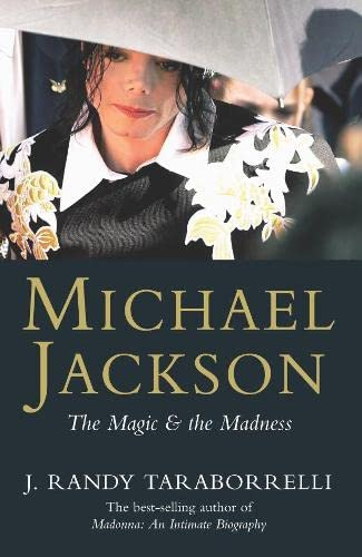 9780330420051: Michael Jackson: The Magic and the Madness