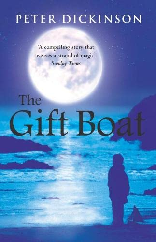 The Gift Boat: Dickinson, Peter