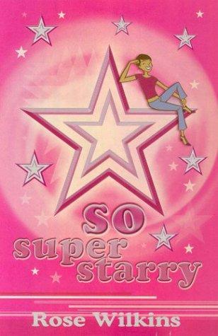 9780330420860: So Super Starry