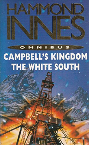 9780330420969: Hammond Innes Omnibus: Campbell's Kingdom and The White South