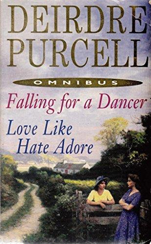 Falling for the Dancer / Love Like: Deirdre Purcell