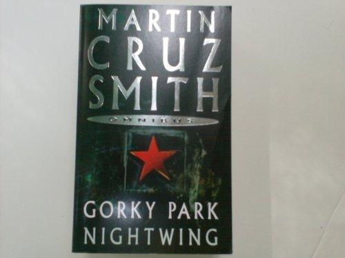 Gorky Park / Nightwing: Martin Cruz Smith