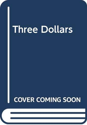 Three Dollars (0330421670) by Elliot Perlman