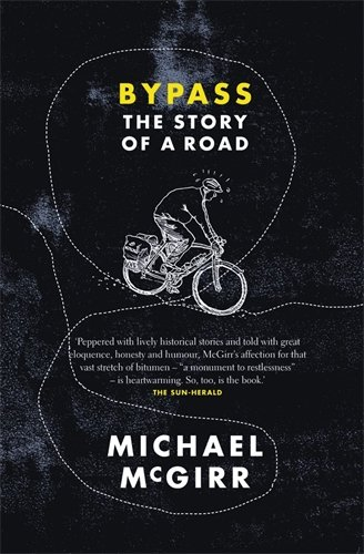 9780330421904: Bypass: The Story of a Road