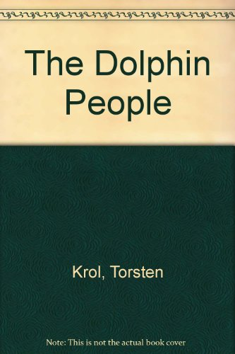9780330422390: The Dolphin People