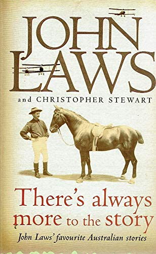 There's Always More to the Story: John Laws and Christopher Stewart