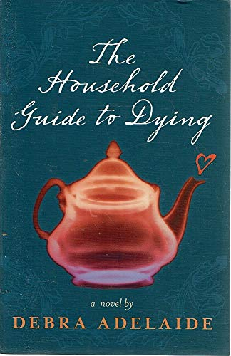 9780330424257: The Household Guide to Dying