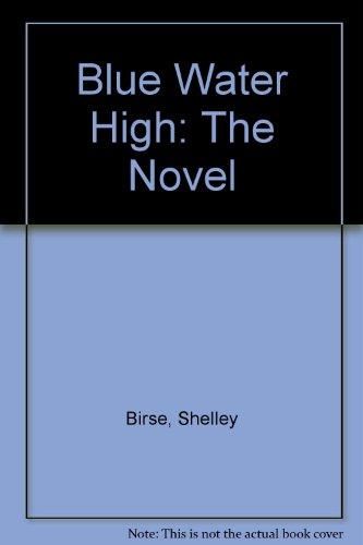 9780330424615: Blue Water High: The Novel