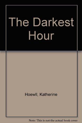 9780330424677: The Darkest Hour