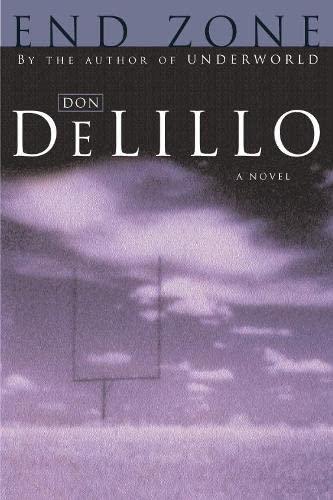 End Zone: DeLillo, Don