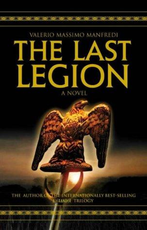 9780330426565: The Last Legion