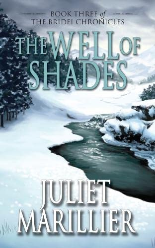 The Well of Shades (Bridei Chronicles 3) (0330426710) by Juliet Marillier