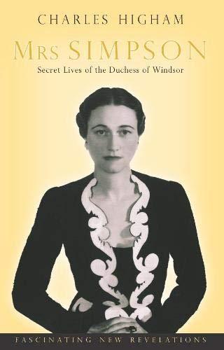 9780330426787: Mrs Simpson: Secret Lives of the Duchess of Windsor