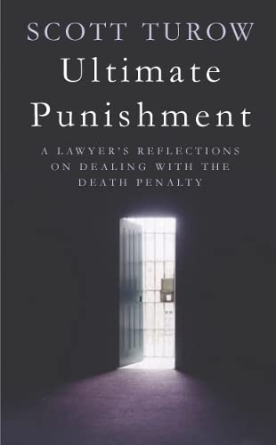 9780330426886: Ultimate Punishment: A Lawyer's Reflections on Dealing with the Death Penalty